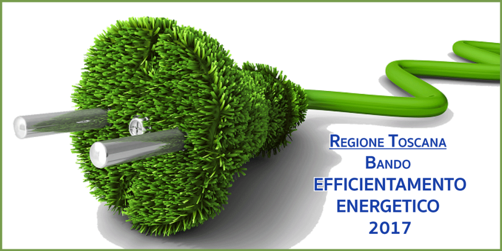 Bando Efficentamento Energetico Regione Toscana